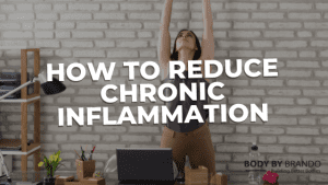 Read more about the article How to reduce chronic inflammation