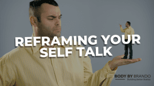 Read more about the article Reframing your self talk
