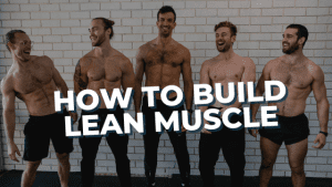 Read more about the article How to build lean muscle
